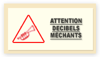 Attention, décibels méchants